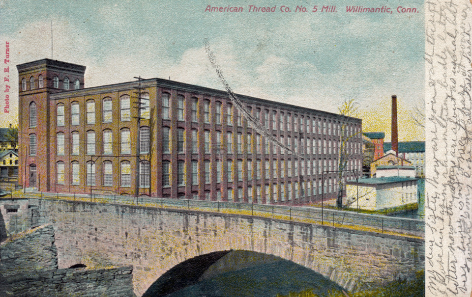 American Thread Co. Mill No. 5, Willimantic
